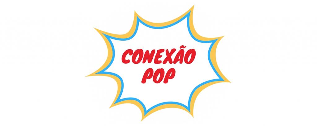 Programa Conexão Pop